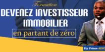 Devenez Investisseur Immobilier En Partant Zéro !
